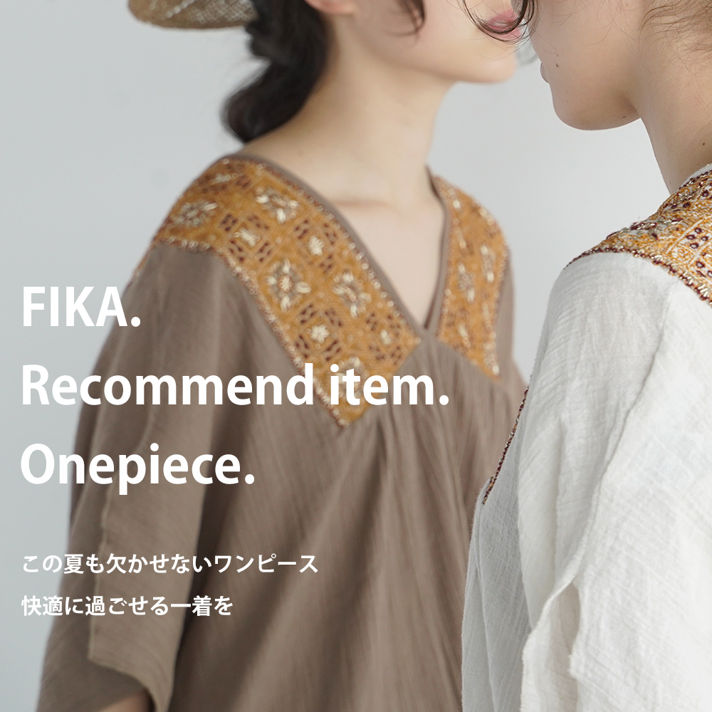 """FIKA.(フィーカ) Recommend item <br>"""" onepiece """""""